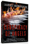 Conspiracy of Angels by Laurence MacNaughton supernatural thriller