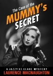 The Case of the Mummy's Secret by Laurence MacNaughton