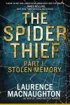 The Spider Thief - Part 1: Stolen Memory