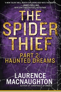The Spider Thief, Part 2: Haunted Dreams