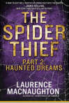 The Spider Thief, Part 2: Haunted Dreams