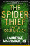 The Spider Thief, Part 3: Cold Million
