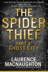 The Spider Thief, Part 4: Ghost City
