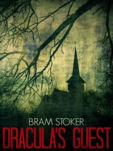 Bram Stoker Dracula's Guest