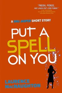 Put a Spell on You - a Dru Jasper urban fantasy series short story