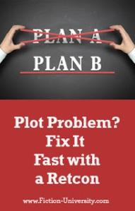 Plot Problem - Fix It Fast with a Retcon