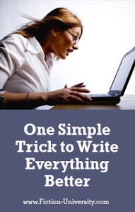 One Simple Trick to Write Everything Better