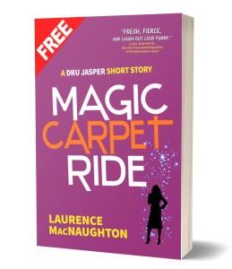 Magic Carpet Ride - Dru Jasper urban fantasy short story