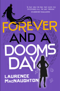 Forever and a Doomsday by Laurence MacNaughton